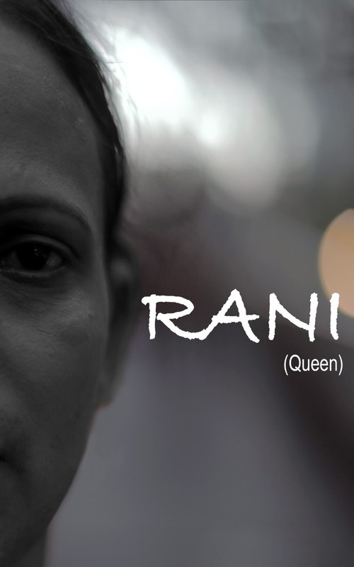 Rani, the Queen